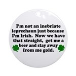 Inebriate Leprechaun Irish Ornament (Round)
