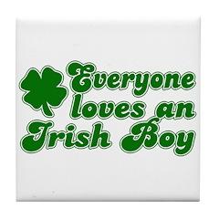Everyone Loves an Irish Boy Tile Coaster