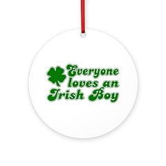 Everyone Loves an Irish Boy Ornament (Round)