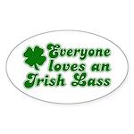Everyone loves an Irish Lass Oval Sticker