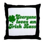 Everyone loves an Irish Lass Throw Pillow