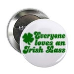 Everyone loves an Irish Lass Button