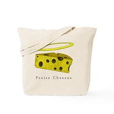 PraiseCheese_Lightshirt Tote Bag