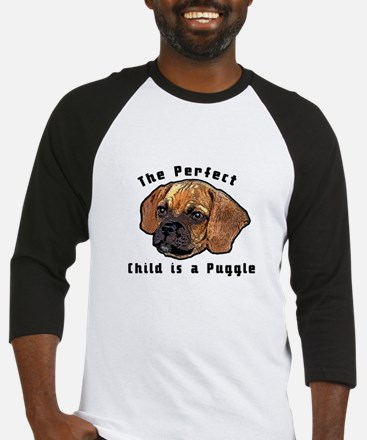 The perfect child is a puggle Baseball Jersey