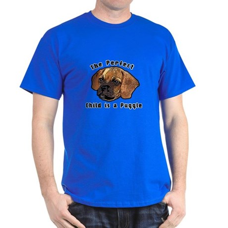 The perfect child is a puggle Dark T-Shirt