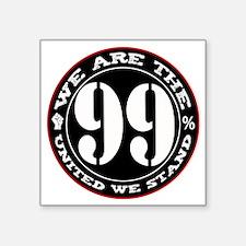 """wearethe99percent3-white Square Sticker 3"""" x 3"""""""