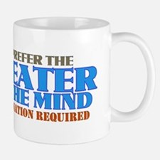 I Prefer The Theater Of The Mind Mug