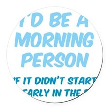 morningPersonEarly4 Round Car Magnet