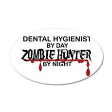 Zombie Hunter - Dental Hygienist Wall Decal