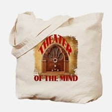 Theater Of The Mind Tote Bag