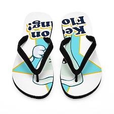 8999999694Keep On Flossing Flip Flops