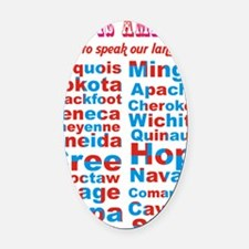 Speak Our Language Oval Car Magnet