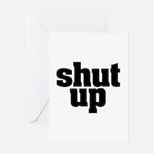 SHUT UP Greeting Cards (Pk of 10)