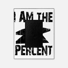 I am the 1 Percent Picture Frame