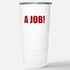 occupy a job(blk) Travel Mug