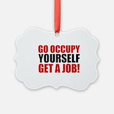 occupy yourself Ornament