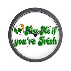 Kiss Me if You're Irish Wall Clock