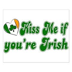 Kiss Me if You're Irish Posters
