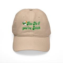 Kiss Me if You're Irish Baseball Cap