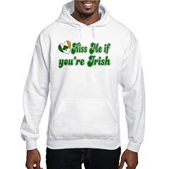 Kiss Me if You're Irish Hoodie