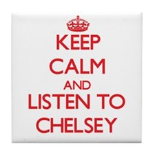 Keep Calm and listen to Chelsey Tile Coaster