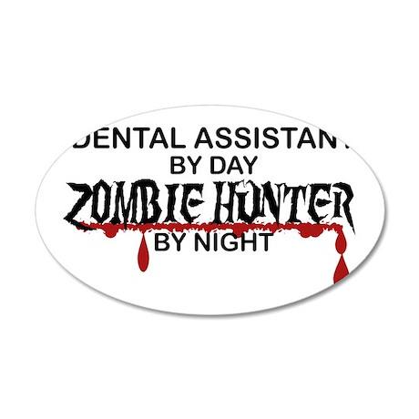 Zombie Hunter - Dental Asst 35x21 Oval Wall Decal