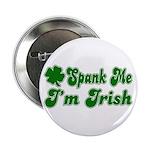 Spank Me I'm Irish Button