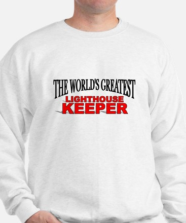 """The World's Greatest Lighthouse Keeper"" Sweatshir"