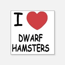 "DWARFHAMSTERS Square Sticker 3"" x 3"""
