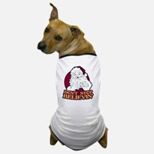 Dont Stop Believin Dog T-Shirt