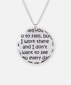 workinhell Necklace