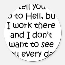 workinhell Round Car Magnet