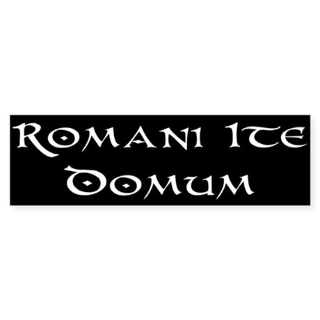 Romans Go Home Bumper Sticker