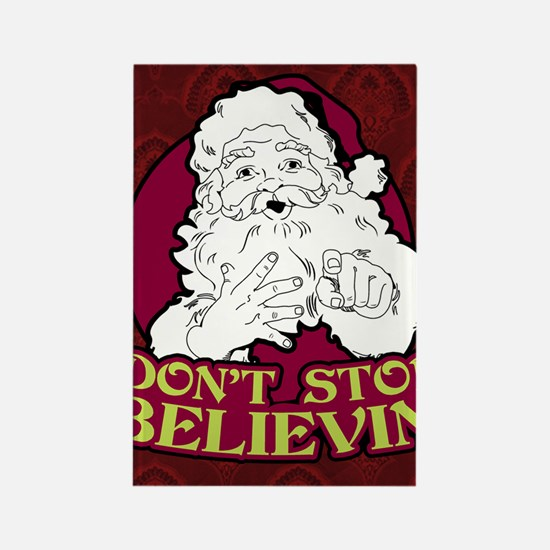 Dont Stop Believin poster Rectangle Magnet