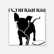 "iChihuahua Square Sticker 3"" x 3"""