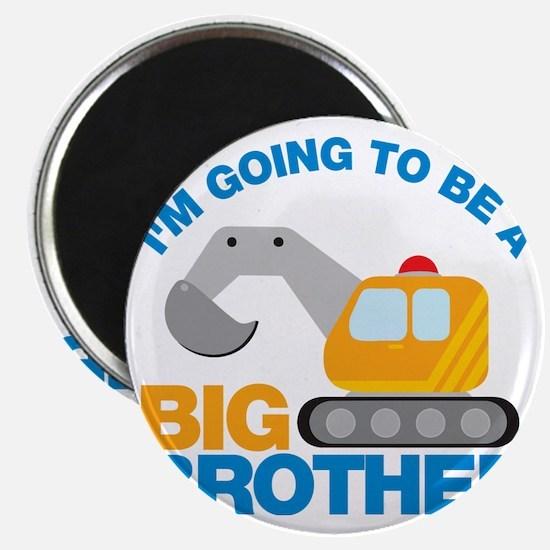 DigTruckGoingToBeBigBrother Magnet