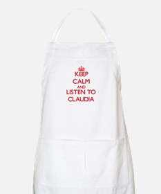 Keep Calm and listen to Claudia Apron
