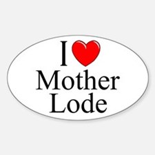 """""""I Love Mother Lode"""" Oval Decal"""