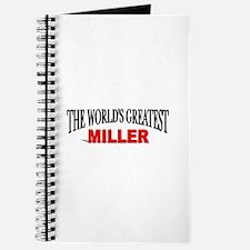 """The World's Greatest Miller"" Journal"