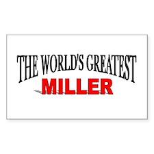 """The World's Greatest Miller"" Sticker (Rectangular"