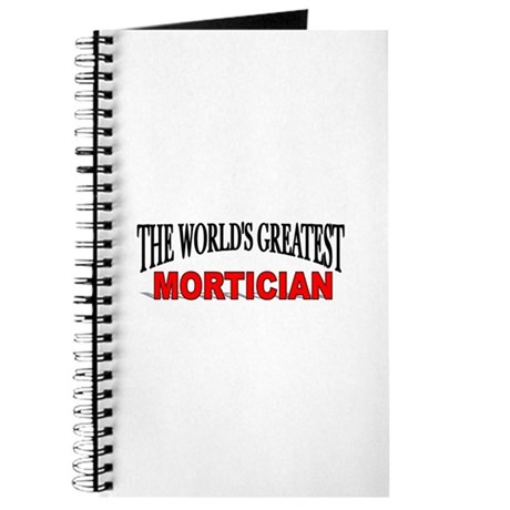 """""""The World's Greatest Mortician"""" Journal"""