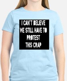 still-protest-TIL T-Shirt