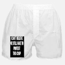 still-protest-CRD Boxer Shorts