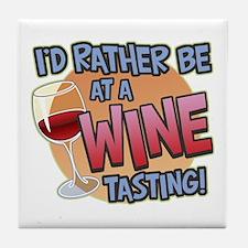 Rather Be Wine Tasting Tile Coaster