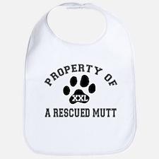 Property of a Rescued Mutt Bib