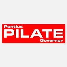 Pontius Pilate Campaign Bumper Bumper Bumper Sticker