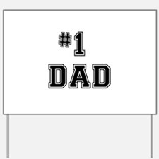 #1 Dad Yard Sign