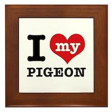 i love my Pigeon Framed Tile
