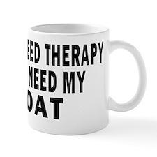 I DONT NEED THERAPY 4 WHITE Mug