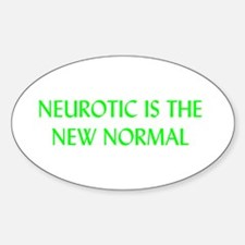 Neurotic is the New Normal Oval Decal